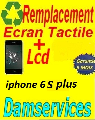 remplacement lcd +tactile iphone 6s plus